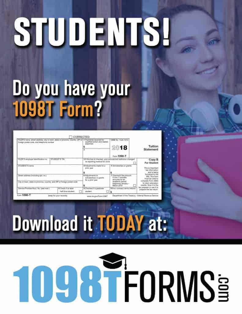 Students! Do you have your 1098T Form? Download it TODAY at: 1098TForms.com