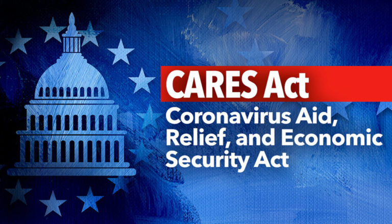 CARES Act: Coronavirus Aid, Relief, and Economic Security Act