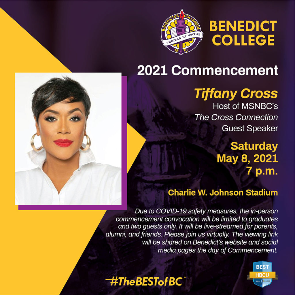 2021 Commencement Guest Speaker. Tiffany Cross, host of MSNBC's The Cross Connection. Saturday, May 8th, 2021, 7PM.